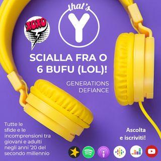 Scialla Fra o 6 Bufu (LOL!) [Generations Defiance]
