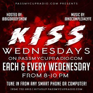 Kiss Wednesdays ol Skool Bihh