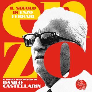 Il secolo di Enzo Ferrari. Il Drake raccontato da Danilo Castellarin