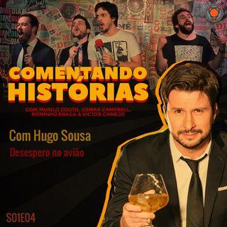S01E04 - Desespero no avião - com Hugo Sousa
