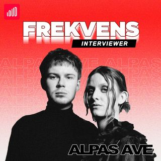 Frekvens Interviewer: Alpas Ave