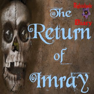 The Return of Imray | Ghost Story | Podcast