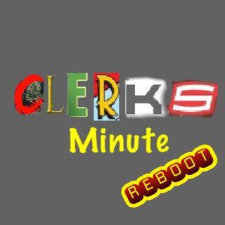 Clerks Minute Reboot
