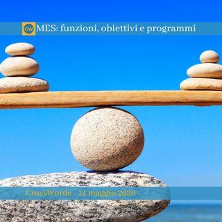 MES funzioni, obiettivi e programmi