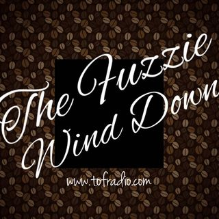 The Fuzzie Wind-Down #TESTRUN