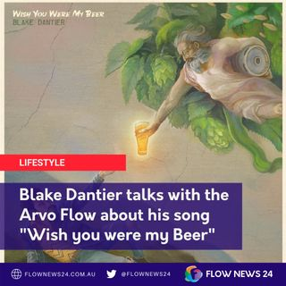 Blake Dantier (@BlakeDantier) talks with the Arvo Flow, introducing his song 'Wish You Were My Beer'