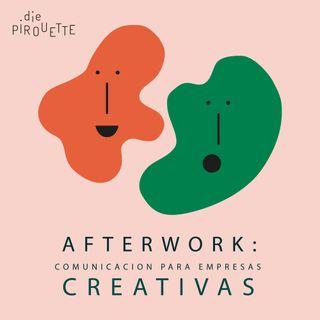 Ep0: Afterwork: comunicación para empresas creativas