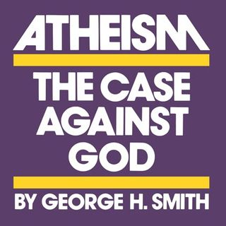 #128 - George H Smith - Atheism