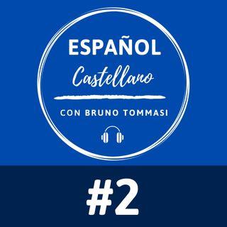 #02: El método natural de aprendizaje del español