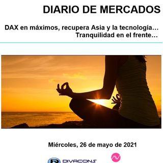 DIARIO DE MERCADOS Miércoles 26 Mayo