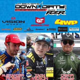 #386 – Indy 500 Preview with Alex Rossi, Conor Daly, & Zach Veach