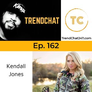 Ep. 162 - Dealing with The Hate with Kendall Jones