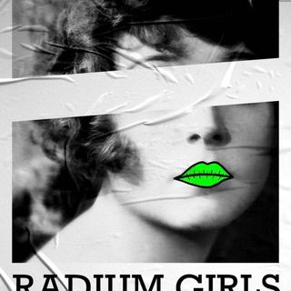 Mystery History Podcast Hosts Talk about The Radium Girls