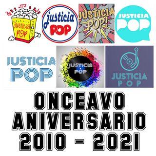 Justicia Pop Onceavo Aniversario