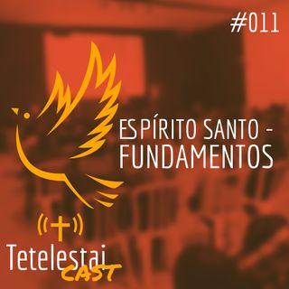 Espírito Santo - FUNDAMENTOS | Jhonatan Ribeiro