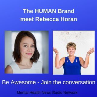 The HUMAN Brand with Rebecca Horan