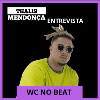 ENTREVISTA: WC no BEAT fala sobre novos projetos, Lollapalooza e movimento Trap/Funk