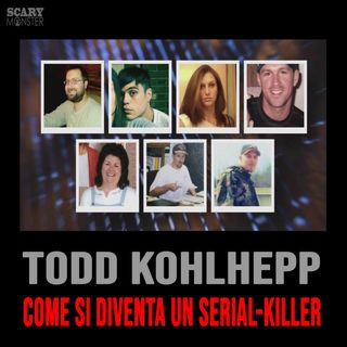 Todd Kohlhepp - Come si diventa un serial-killer