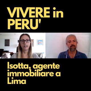Vivere in Perù | Intervista a Isotta, agente immobiliare a Lima