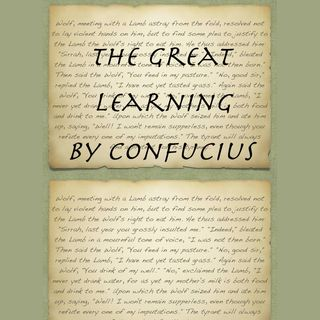 The Great Learning holy book of Confucianism [16 Mins]