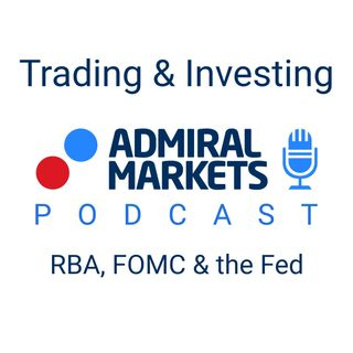 RBA, FOMC & the Fed are in focus