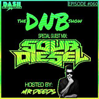 The DNB Show Episode 60 (special guest: Sour Diesel)