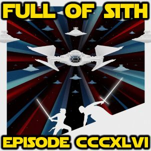 Episode CCCXLVI: The Discourse of The Rise of Skywalker