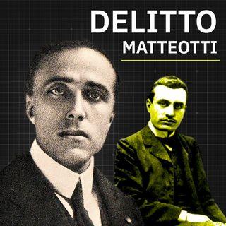 Il Delitto Matteotti: retroscena della nascita di una dittatura