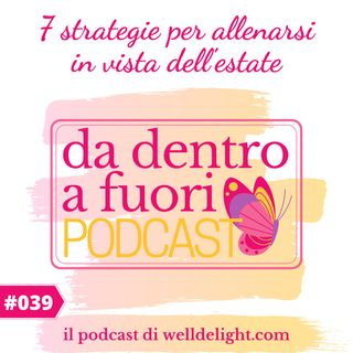 7 strategie per allenarsi in vista dell'estate