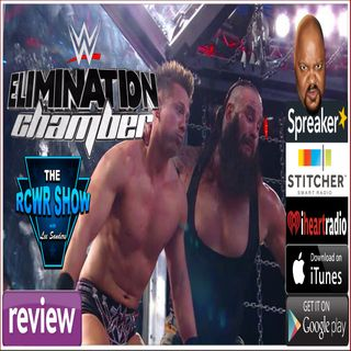 WWE Elimination Chamber 2018 Aftershow Results & Review 2-25-18