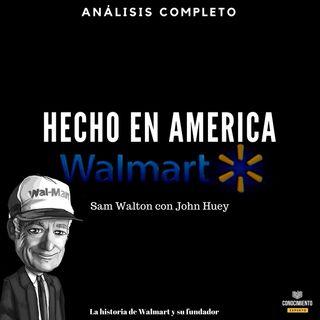013 - Sam Walton - Hecho en America - Walmart su Historia