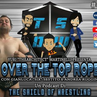 Over The Top Rope 73° puntata - The Difference speaks