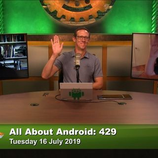 All About Android 429: People Are Gonna People