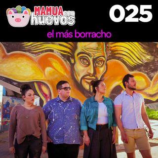 El Más Borracho - MCH #025
