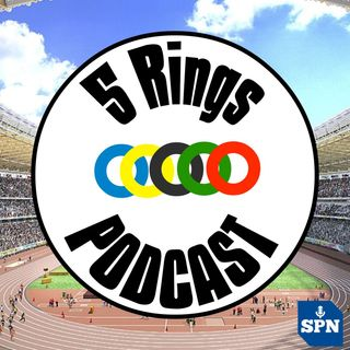 5 Rings Podcast - Daily Coverage of Tokyo 2020 with Kevin Laramee and Duane Rollins - Day 15 Review