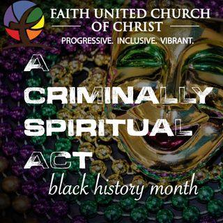 A Criminally Spiritual Act