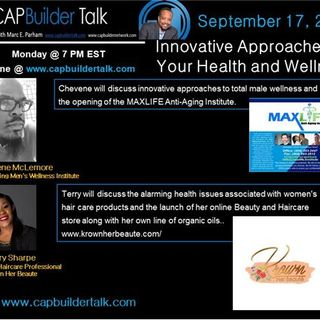 CAPBuilder Talk - Innovative Approaches To Your Health and Wellness