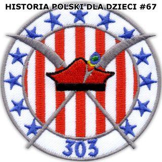 67 - Dywizjon 303 część 1