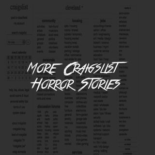 More Craigslist Horror Stories