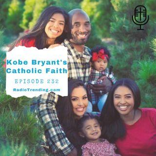 232: Kobe Bryant's Catholic Faith