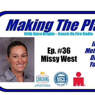 MTP#36: Missy West:  Inspire, Motivate & Discover Your Best Self