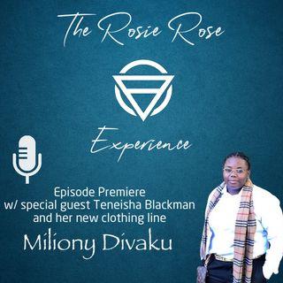Podcast Premiere-EP1- Miliony Divaku w/ Teneisha B