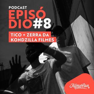 FilmeCon #8 - Tico + Zerra da Kondzilla Filmes