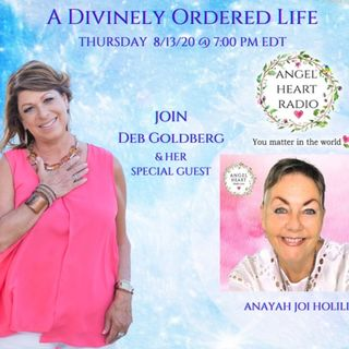 Align With Your Divine Identity - Deb Goldberg & Anayah Joi Holilly