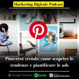 Pinterest trends: come scoprire le tendenze e pianificare le ads