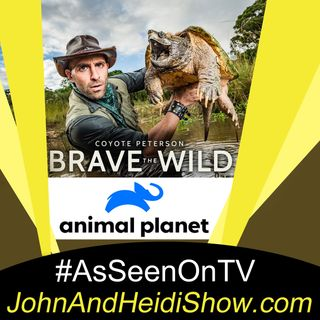 02-19-20-John And Heidi Show-CoyotePeterson-BraveTheWild