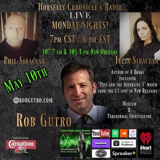 Horsefly Chronicle's Radio w/ Julia and Philip Siracusa guest Rob Gutro