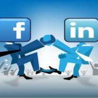 Episode 6 - Facebook VS Linkedin