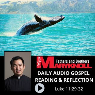 Luke 11:29-32, Daily Gospel Reading and Reflection