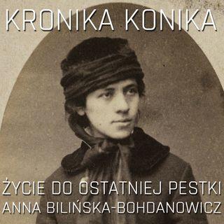 Życie do ostatniej pestki! Anna Bilińska-Bohdanowicz.